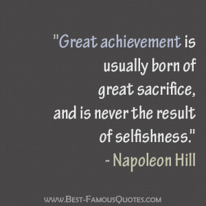 Wisdom Quotes by Napoleon Hill - Great achievement is usually born of ...
