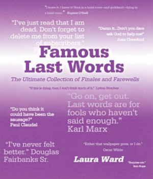 Famous Movie Stars: Famous Last Words: The Ultimate Collection of ...