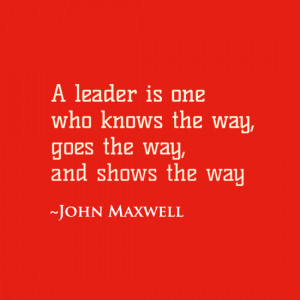 leader-is-one-who-knows-the-way-goes-the-way-and-shows-the-way.png