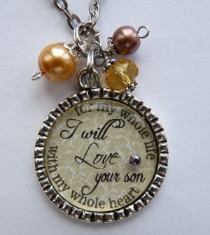Mother of the Groom Gift I will love your son with my by TrendyTz, $20 ...