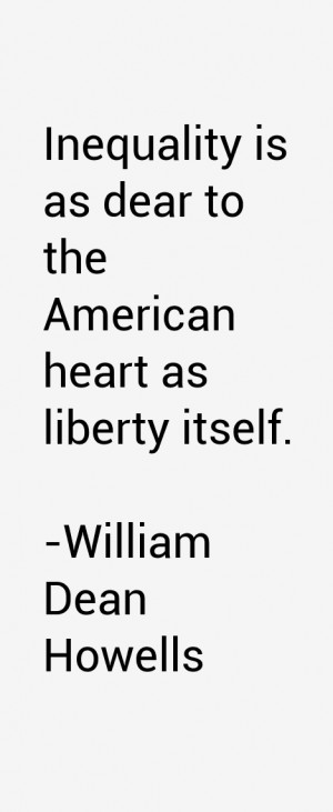 William Dean Howells Quotes & Sayings