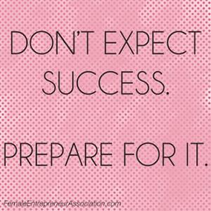 Success - Prepare for it! #Quotes Quotes Business, Business Quotes ...
