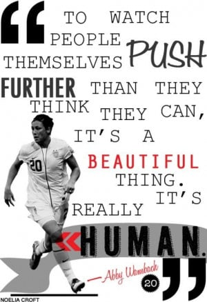 Abby Wambach Quotes About Soccer