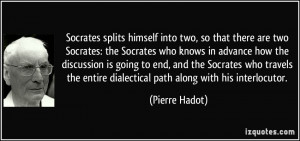 quote-socrates-splits-himself-into-two-so-that-there-are-two-socrates ...