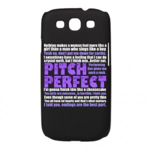 Pitch Perfect Quotes Galaxy S3 Case on