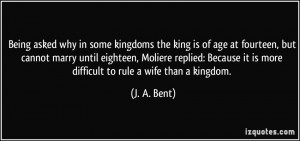 Being asked why in some kingdoms the king is of age at fourteen, but ...