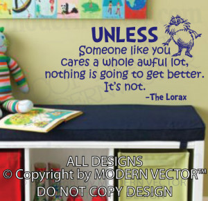 Dr. Seuss Vinyl Wall Quote Decal UNLESS Someone like you The Lorax ...