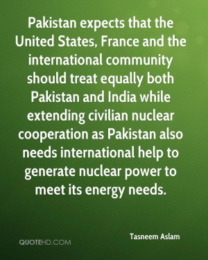 Pakistan expects that the United States, France and the international ...