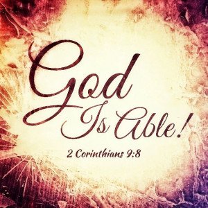 God is able!