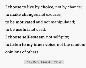 To Live By Choice: Quote About I Choose To Live By Choice ~ Daily ...