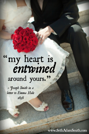 ... Marriage, Lds Quotes Marriage, Emma Smith Quotes, Mormons Quotes