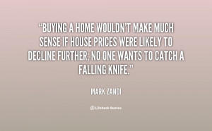 quote-Mark-Zandi-buying-a-home-wouldnt-make-much-sense-141871_1.png