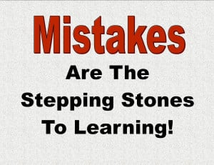 have made many mistakes in my life but i can say that my mistakes is ...
