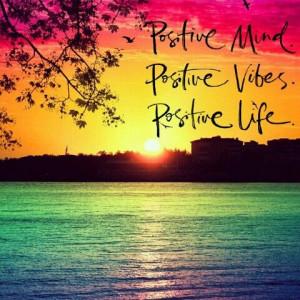 Positive Mind. Positive Vibes. Positive Life. #gratitude # ...