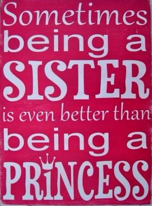Being Sister My Love My Sister Sisters