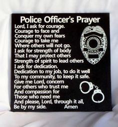 POLICE OFFICERS PRAYER - Policemans Prayer - Police Tribute - Law ...