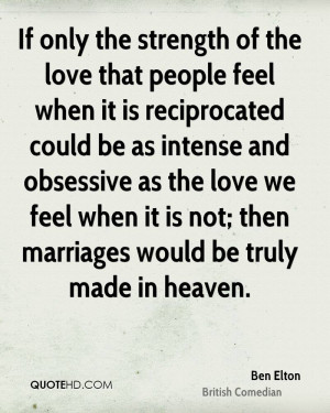 If only the strength of the love that people feel when it is ...