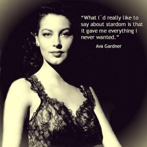 ... Screens, People, Actor Quotes, Gardner 19221990, Ava Gardner Quotes