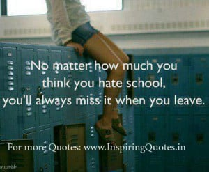 School Quotes, Thoughts, Quotes About School