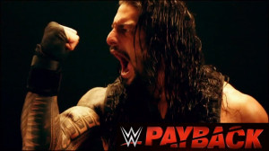 Homepage » WWE Superstars Wwe Payback 2015 Roman Reigns Poster
