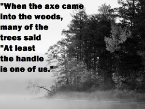 When the axe entered the forest