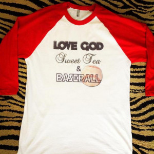 Baseball Mom Quotes Love god sweet tea & baseball