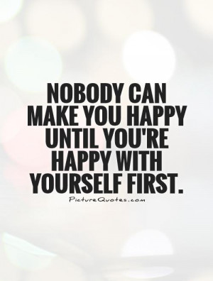 yourself does it make you money or does it make you happy life quote
