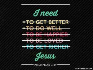 need Jesus