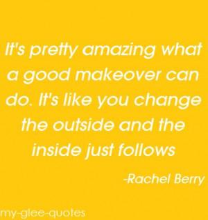 Glee Rachel Berry Quote