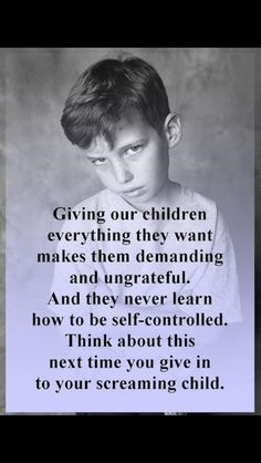 Kids and self control quote. Screaming child