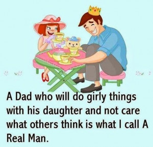 Daughter quotes, sayings, wisdom, best, dad