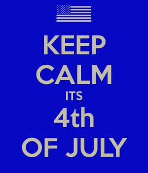 KEEP CALM ITS 4th OF JULY