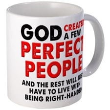 Perfectly Left-Handed Left Hand Funny Mug for