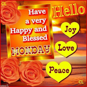 Have a happy and blessed Monday!!!