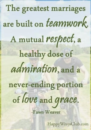 marriage will never succeed with only one spouse working towards its ...