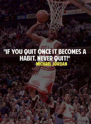 Michael Jordan Quote: Never Quit!