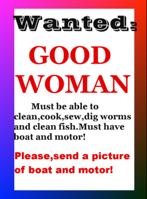 Wanted Good Woman Must Be Able To Clean Cook Sew Dig - Funny Quotes
