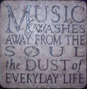 Music Washes the Soul