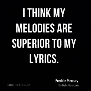 Freddie Mercury Quotes | QuoteHD