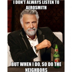 Hahahaha..YES!-- pretty much goes for anything I play when I'm home ...