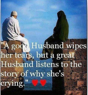 "... you are those who behave best towards their wives"" (From Mishkaat"