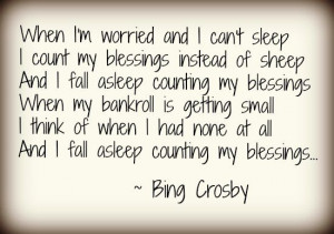 Counting my Blessings Bing Crosby Quote