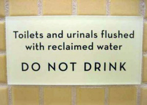 funny bathroom sign do not drink WTF Bathroom Signs to Help Explain ...