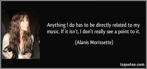More Alanis Morissette Quotes