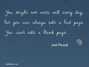 writing quotes | Writing Quote for the Week: Jodi Picoult | Darla ...