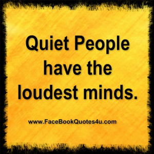 quiet people have the ..