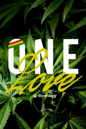 Love Weed Quot...