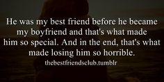 best friend, best guy friend, boyfriend, special, losing him, horrible ...
