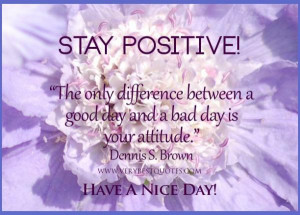 good_day_quotes_positive_best_sayings_dennis_s_brown___favimages_good ...