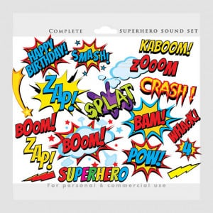... , sayings, super hero, pow, wham zap for personal and commercial use